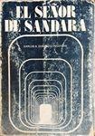 Los más valiosos exponentes de la cultura - Carlos B. González Pecotche - El señor de Sándara