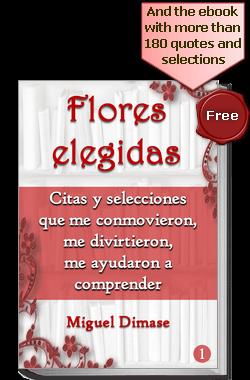 Libro Flores elegidas: citas que me conmovieron, me divirtieron, me ayudaron a comprender