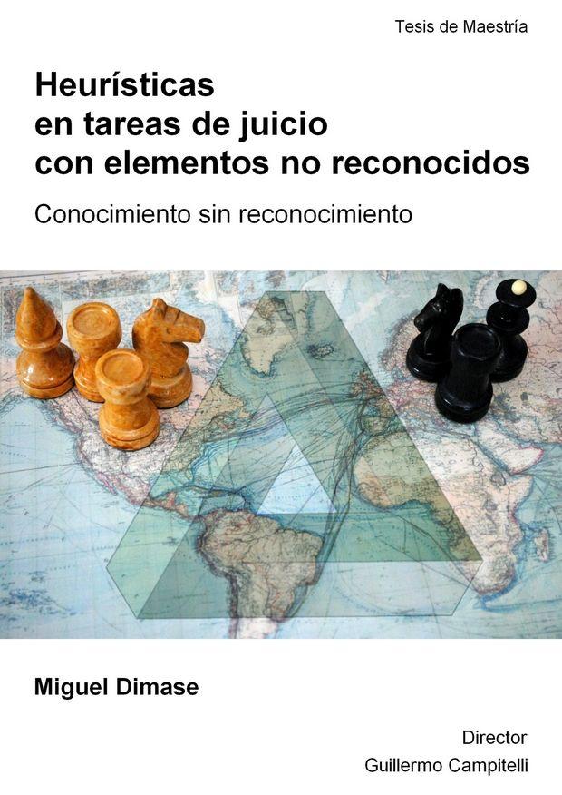 Heurísticas en tareas de juicio con elementos no reconocidos - Miguel Dimase