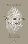 Las mismas posibilidades - Yuval Noah Harari - De animales a dioses