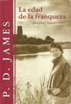 La atracción de la certeza - P. D. James - La edad de la franqueza