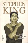 Embriagar sin renunciar a las ideas - Stephen King - Mientras escribo
