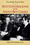 Siete conversaciones con Adolfo Bioy Casares